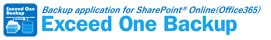 Exceed One Backup for SharePoint Online and OneDrive